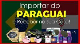 Como-importar-do-Paraguai